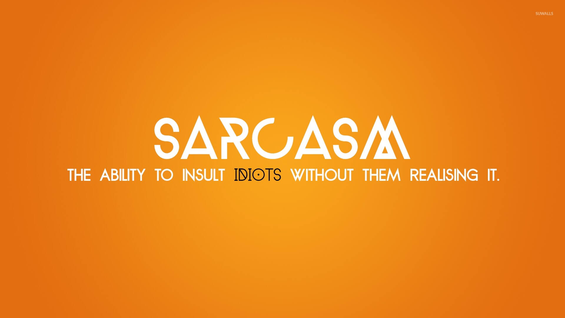 Sarcasm Quotes Sarcasm Sayings